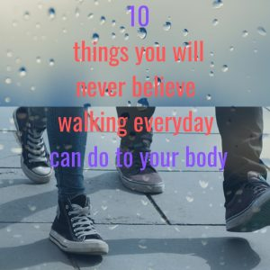 walking exercise health benefit:10 things walking can do to your body.