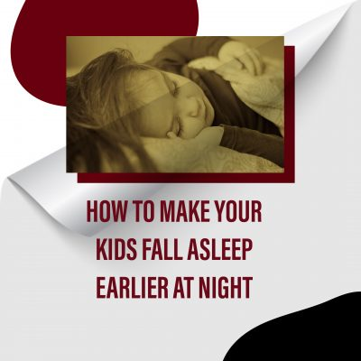 """Proven Ways To Teach Your Kids """"How To Fall Asleep Quickly At Night"""""""
