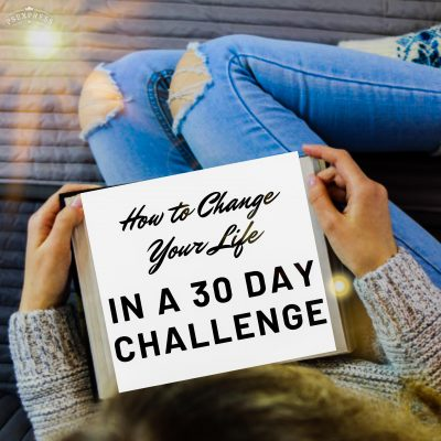 How to Change Your Life In a 30-Day Challenge ( Best Steps For 2020)