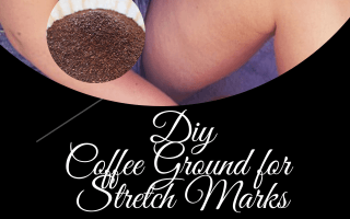 Easy DIY coffee scrub for fading stretch mark