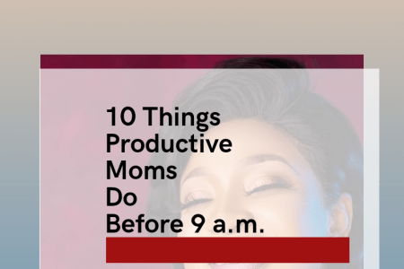 10 smart things productive moms do before 9a.m.
