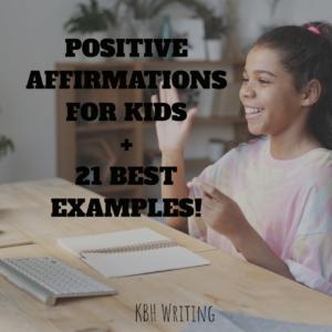 Positive Affirmation For Kids