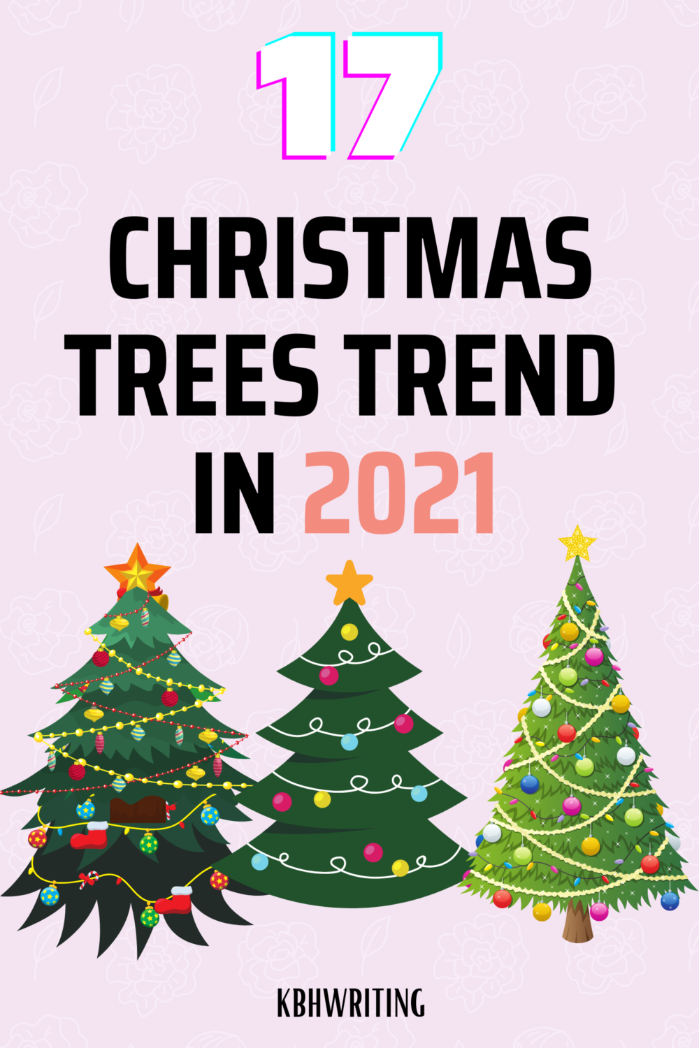 17 Top Christmas Tree Trends In 2020 Kbh Writing