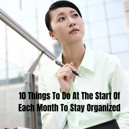 10 Things To Do At The Start Of Each Month To Stay Organized